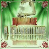 Mariage à l'algérienne - Intégrale vol. 2 by Various Artists