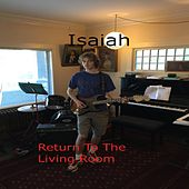 Return to the Living Room von Isaiah
