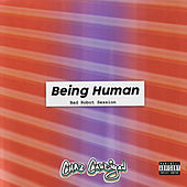 Being Human (Bad Robot Session) de Chaz Cardigan