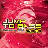 Jump to Bass 2010 von Various Artists