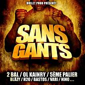 Sans gants by Various Artists