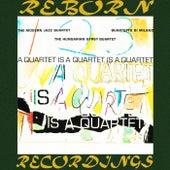 A Quartet Is a Quartet Is a Quartet (HD Remastered) de Modern Jazz Quartet