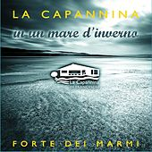 La Capannina In Un Mare D'Inverno by Various Artists
