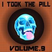 I Took The Pill, Vol. 9 de Bedognè