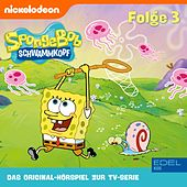 Folge 3 (Das Original-Hörspiel zur TV-Serie) von SpongeBob Schwammkopf