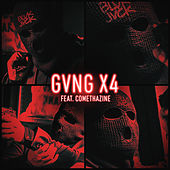 GVNG X4 (feat. Comethazine) by BLVK JVCK