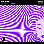 Bad Habit (Club Mix) de Firebeatz