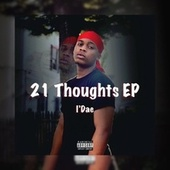 21 Thoughts Ep de I'Dae