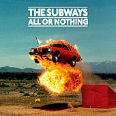 All or Nothing (Deluxe Edition) von The Subways