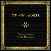 From the Cosmos To the Mountains by Appalachian Winter
