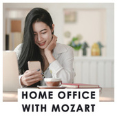 Home Office with Mozart by Various Artists