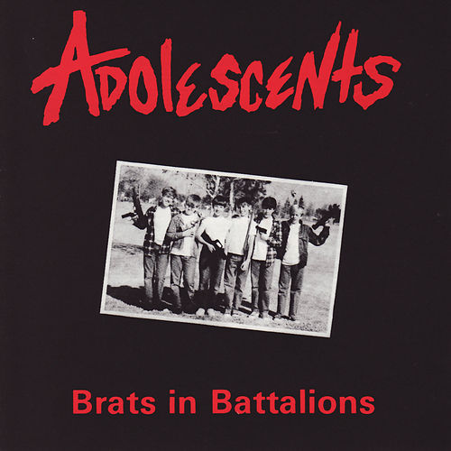 Brats In Battalions by Adolescents