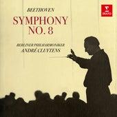 Beethoven: Symphony No. 8, Op. 93 de André Cluytens