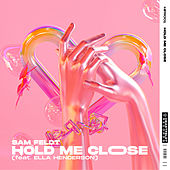 Hold Me Close (feat. Ella Henderson) van Sam Feldt