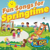 Fun Songs for Springtime! by The Countdown Kids