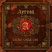 Electric Castle Live And Other Tales by Ayreon