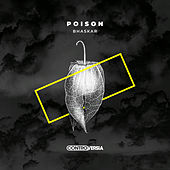 Poison by Bhaskar