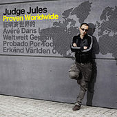 Proven Worldwide by Judge Jules