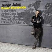 Proven Worldwide von Judge Jules