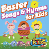 Easter Songs & Hymns for Kids by The Countdown Kids