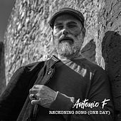 Reckoning Song (One Day) by Antonio F