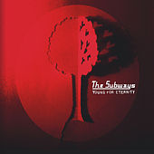 Young for Eternity (Deluxe Edition) von The Subways