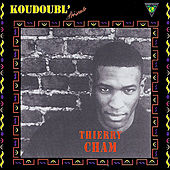 Koudoubl' présente : Thierry Cham de Thierry Cham