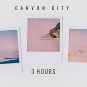 3 Hours by Canyon City