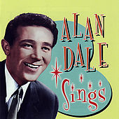 Alan Dale Sings by Alan Dale