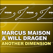 Another Dimension by Marcus Maison