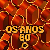 Os Anos 60 by Various Artists