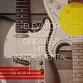 Elevator Music: Greatest Hits Instrumental de Countdown Singers, Sweet Soul Express, Graham Blvd, The Honey Sweets, Chateau Pop, Silver Disco Explosion, The New Merseysiders, Stockholm Honey, Starlite Singers, Grupo Super Bailongo, Starlite Orchestra, TV Sounds Unlimited, Knightsbridge