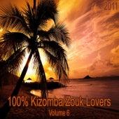 100% Kizomba / Zouk lovers de Nelson Freitas, Denis Graça, Djo dje, Jarrion Jarrion, Mika Mendes, Swaily, Kaysha, Atim, Elizio, Emma, Marcia, Ricky Boy, Neuza