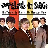 The Yardbirds on Stage (Live at the Marquee Club, 1964) de The Yardbirds