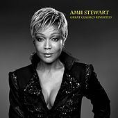 Amii Stewart : Great Classics Revisited by Amii Stewart