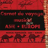 Carnets de Voyages Musicaux : Asie,  Europe - Catalogue traditionnel 2002 by Various Artists