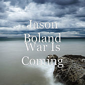 War Is Coming de Jason Boland