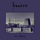 El Rumor de Hueco