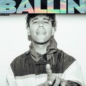 Ballin (Full Package) by Zolly