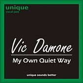 My Own Quiet Way by Vic Damone
