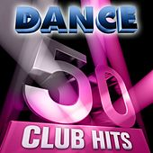 50 Dance Club Hits,Vol. 1 (6 Hours Full of Essential Music (The Best In Techno, Electro, Trance and Dance House Anthems)) de Various Artists