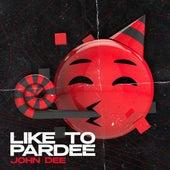 Like To Pardee de John Dee