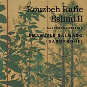 Eslimi II (Saxophone Version) by Rouzbeh Rafie