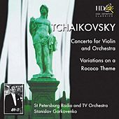 Concerto for Violin and Orchestra in D Major, Op.35 ; Variations on a Rococo Theme, Op.33 by The Saint Petersburg Radio & TV Symphony Orchestra