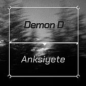 Anksiyete by Demond