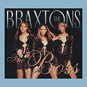 The Boss de The Braxtons
