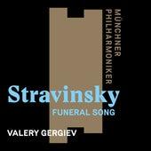 Stravinsky: Funeral Song, Op. 5 by Münchner Philharmoniker