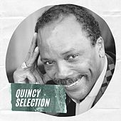 Quincy Selection von Quincy Jones