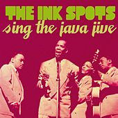The Ink Spots Sing the Java Jive by Various Artists