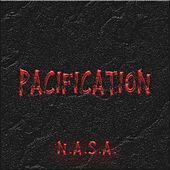 Pacification by N.A.S.A.